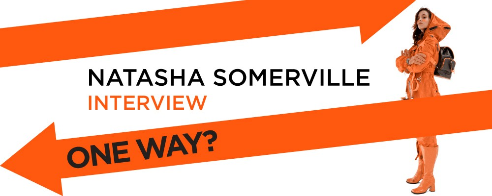 Natasha Somerville Interview