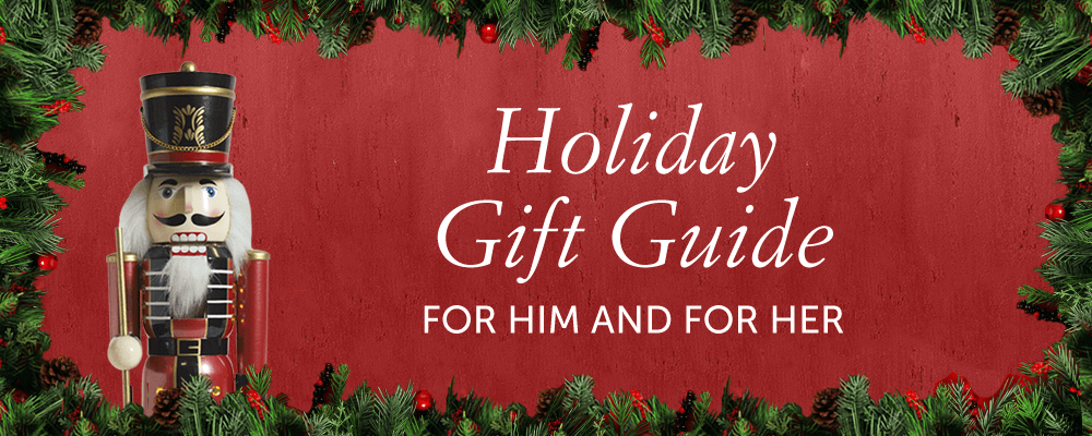 Holiday gifts guide: for him and for her